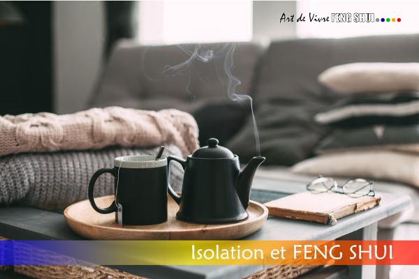 Bonne isolation Feng Shui