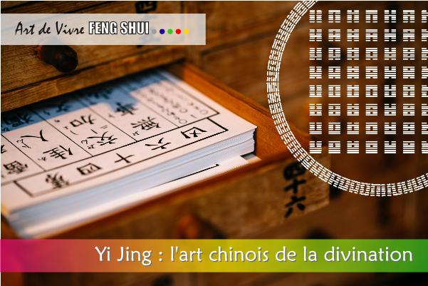 Yi Jing l'art chinois de la divination